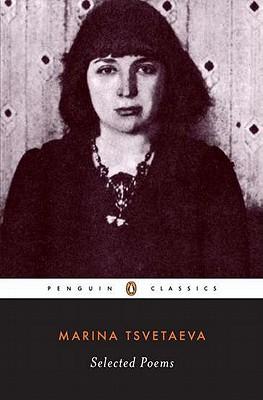 Selected Poems By Tsvetaeva, Marina/ Feinstein, Elaine (TRN)/ Feinstein, Elaine