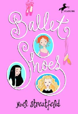 Ballet Shoes By Streatfeild, Noel
