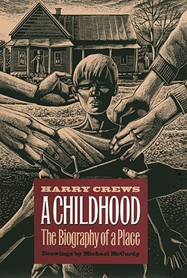 A Childhood By Crews, Harry